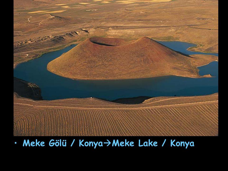 Meke Gölü / KonyaMeke Lake / Konya