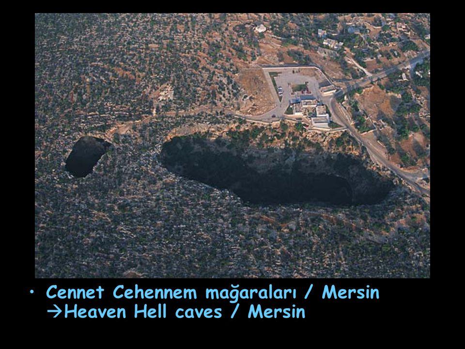 Cennet Cehennem mağaraları / Mersin Heaven Hell caves / Mersin