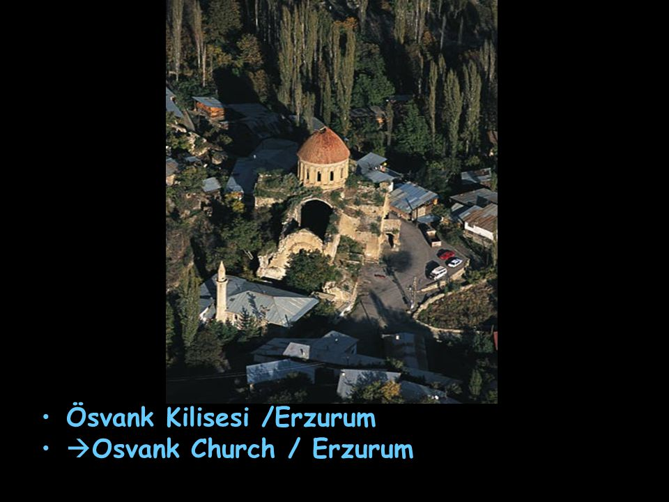 Ösvank Kilisesi /Erzurum