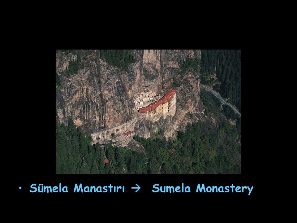 Sümela Manastırı  Sumela Monastery