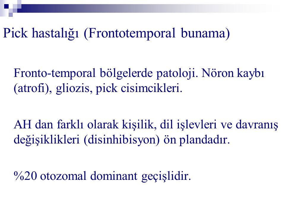 Pick hastalığı (Frontotemporal bunama)