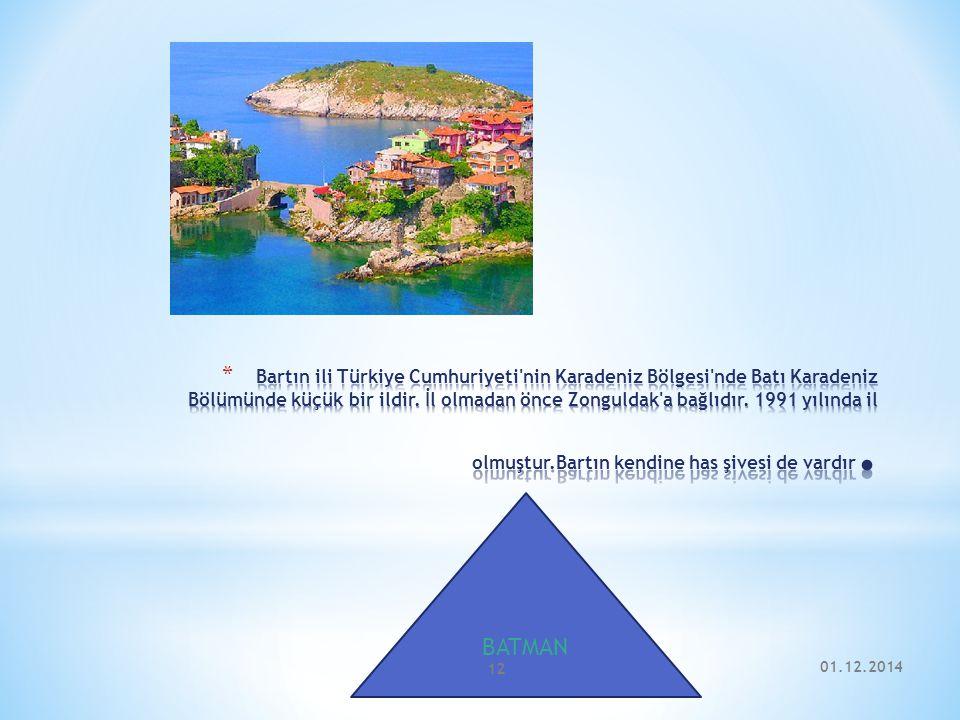 Bartın ili Türkiye Cumhuriyeti nin Karadeniz Bölgesi nde Batı Karadeniz Bölümünde küçük bir ildir. İl olmadan önce Zonguldak a bağlıdır. 1991 yılında il olmuştur.Bartın kendine has şivesi de vardır.