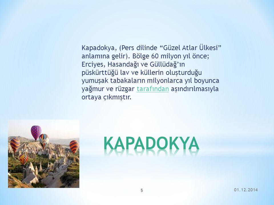Kapadokya, (Pers dilinde Güzel Atlar Ülkesi anlamına gelir)