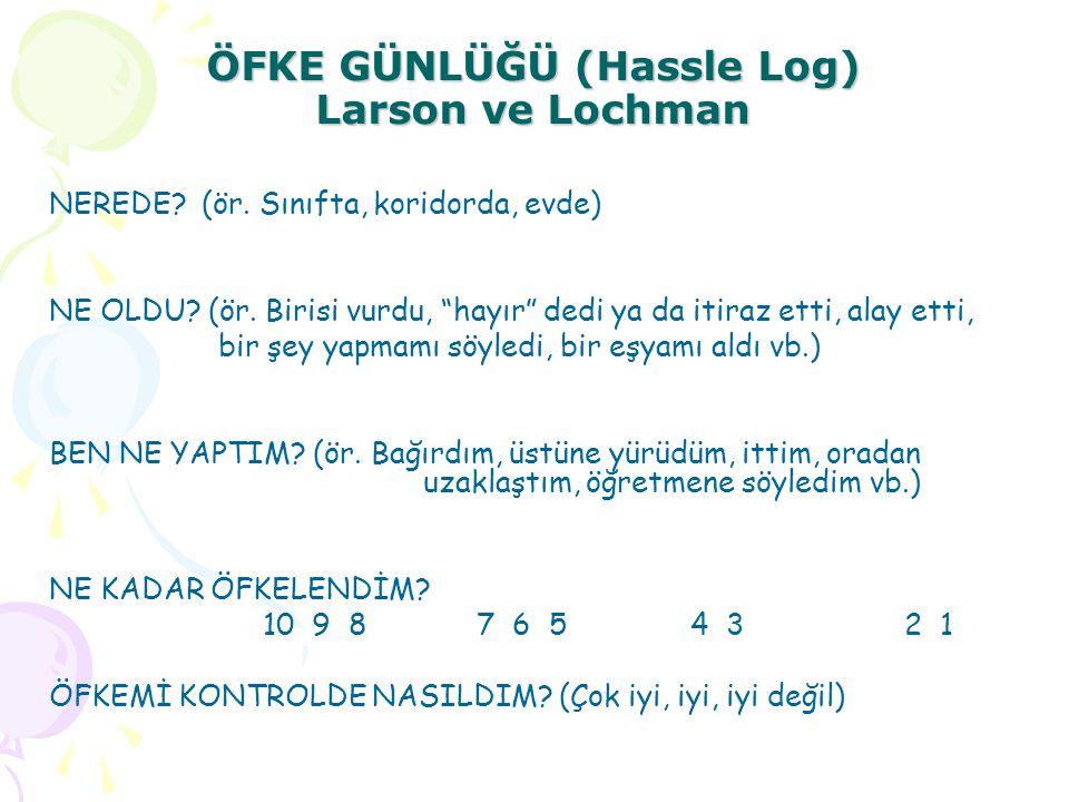 ÖFKE GÜNLÜĞÜ (Hassle Log) Larson ve Lochman