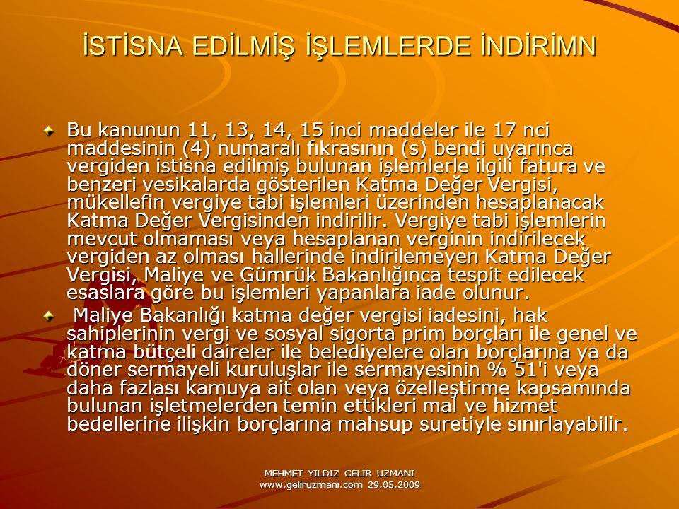İSTİSNA EDİLMİŞ İŞLEMLERDE İNDİRİMN