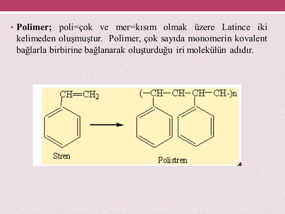 Polimer; poli=çok ve mer=kısım olmak üzere Latince iki kelimeden oluşmuştur.