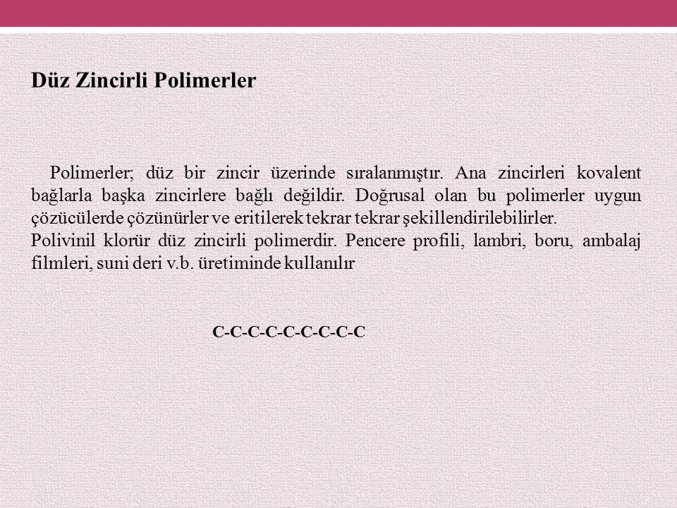 Düz Zincirli Polimerler