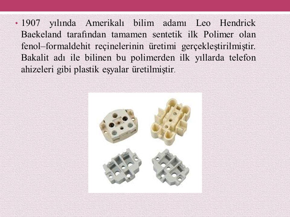 1907 yılında Amerikalı bilim adamı Leo Hendrick Baekeland tarafından tamamen sentetik ilk Polimer olan fenol–formaldehit reçinelerinin üretimi gerçekleştirilmiştir.