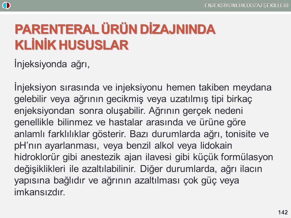 PARENTERAL ÜRÜN DİZAJNINDA KLİNİK HUSUSLAR