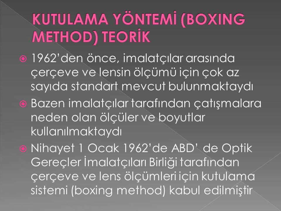 KUTULAMA YÖNTEMİ (BOXING METHOD) TEORİK