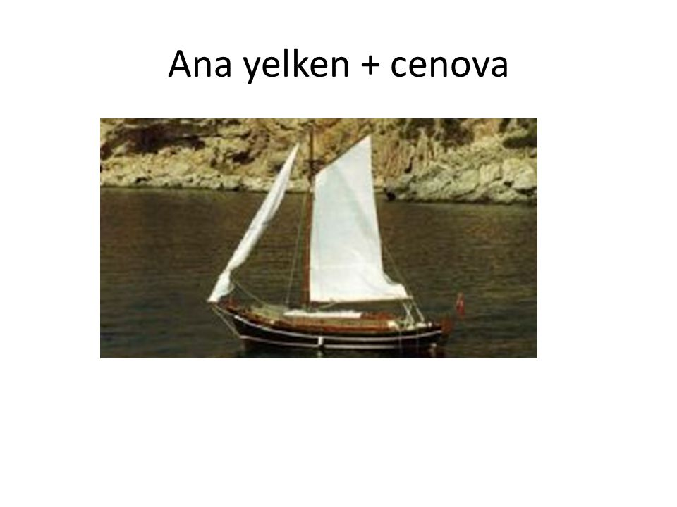 Ana yelken + cenova