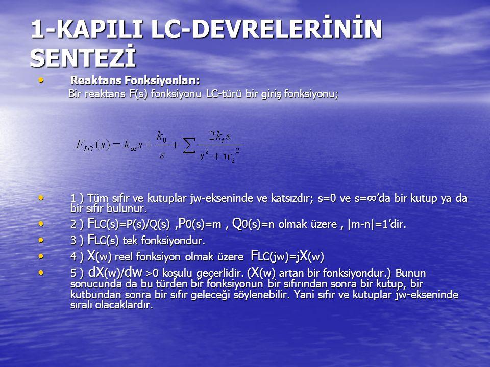 1-KAPILI LC-DEVRELERİNİN SENTEZİ