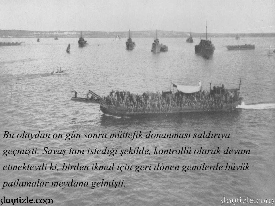 Bu olaydan on gün sonra müttefik donanması saldırıya geçmişti