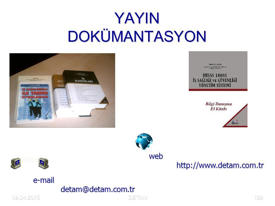 YAYIN DOKÜMANTASYON web http://www.detam.com.tr