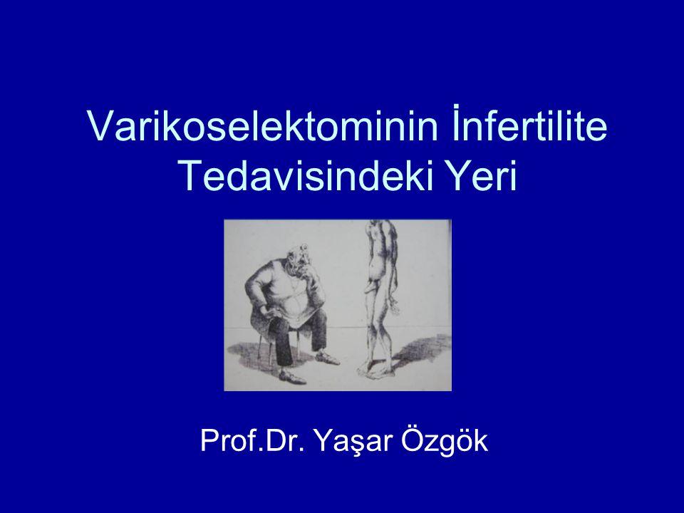 Varikoselektominin İnfertilite Tedavisindeki Yeri