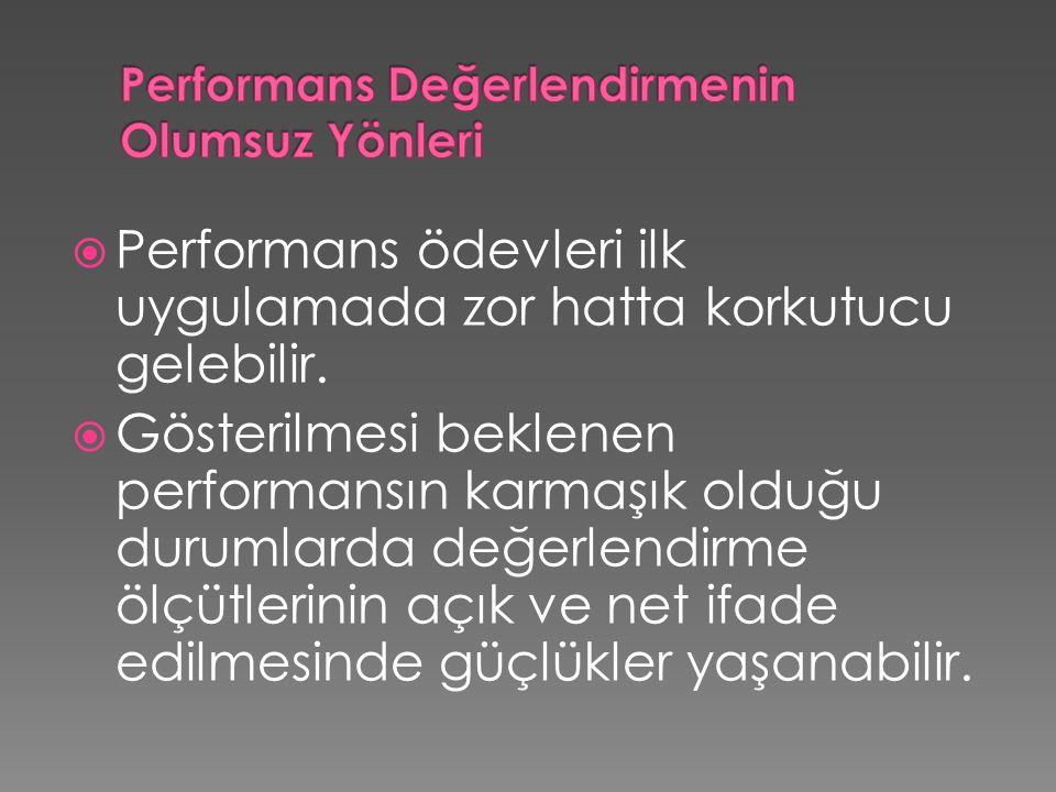 Performans Değerlendirmenin Olumsuz Yönleri