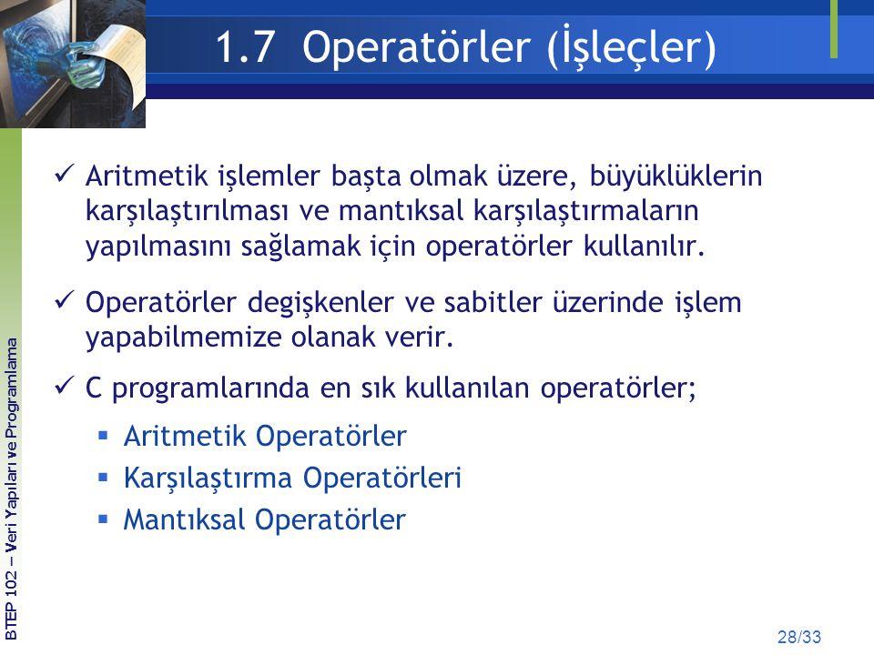 1.7 Operatörler (İşleçler)