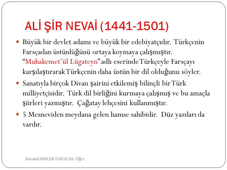 ALİ ŞİR NEVAİ (1441-1501)