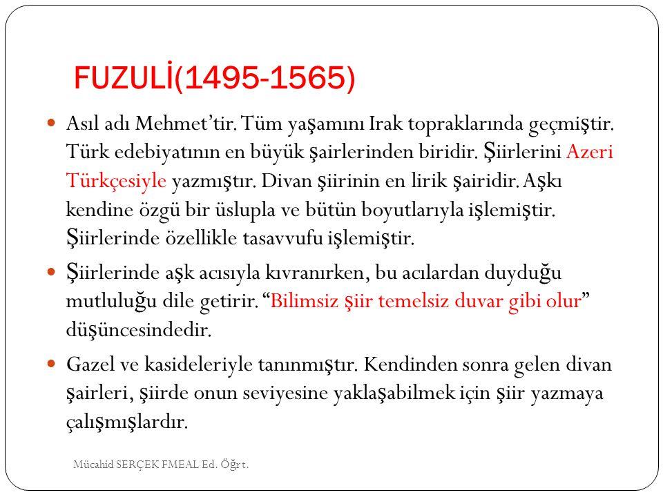 FUZULİ(1495-1565)