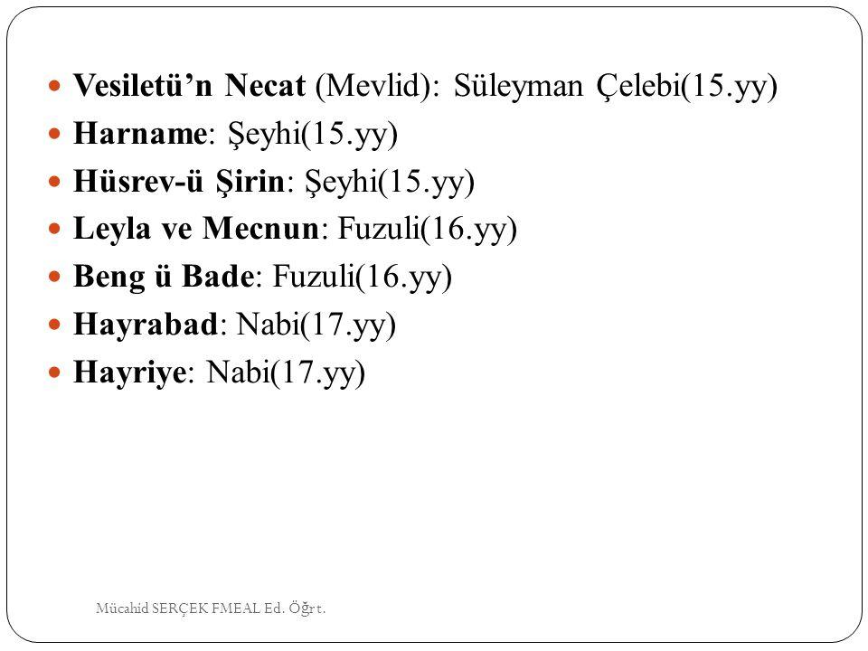 Vesiletü'n Necat (Mevlid): Süleyman Çelebi(15.yy)