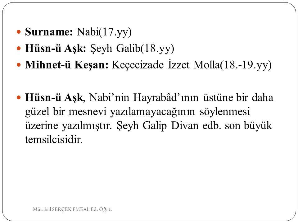 Hüsn-ü Aşk: Şeyh Galib(18.yy)