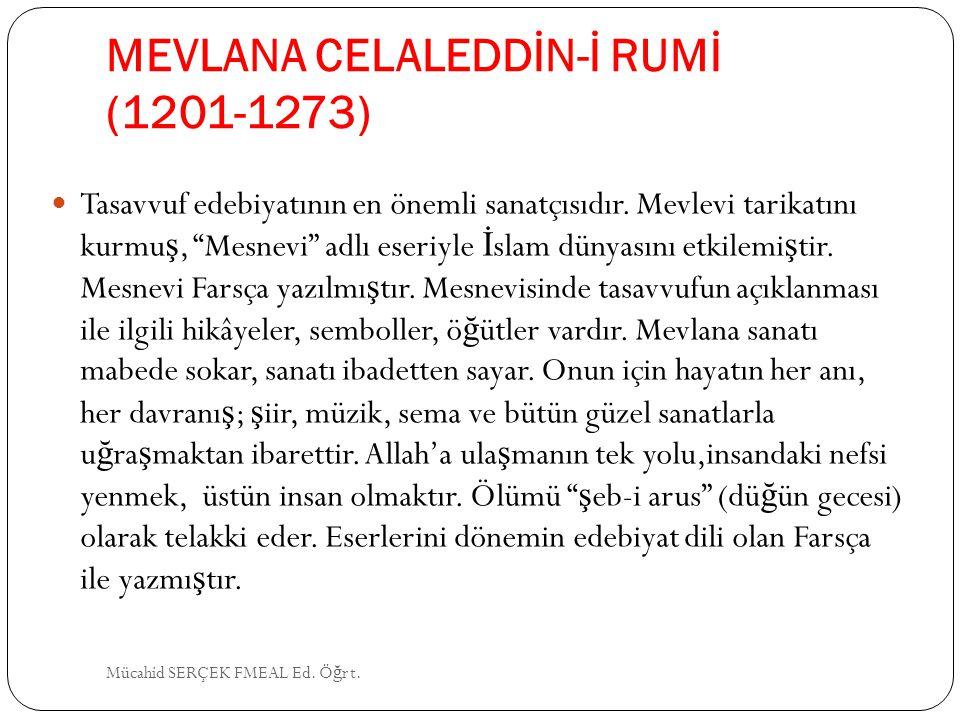 MEVLANA CELALEDDİN-İ RUMİ (1201-1273)