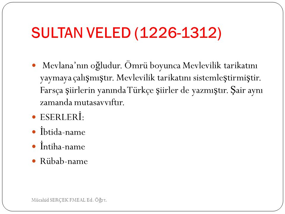 SULTAN VELED (1226-1312)