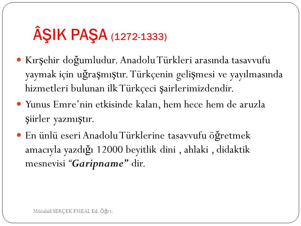 ÂŞIK PAŞA (1272-1333)