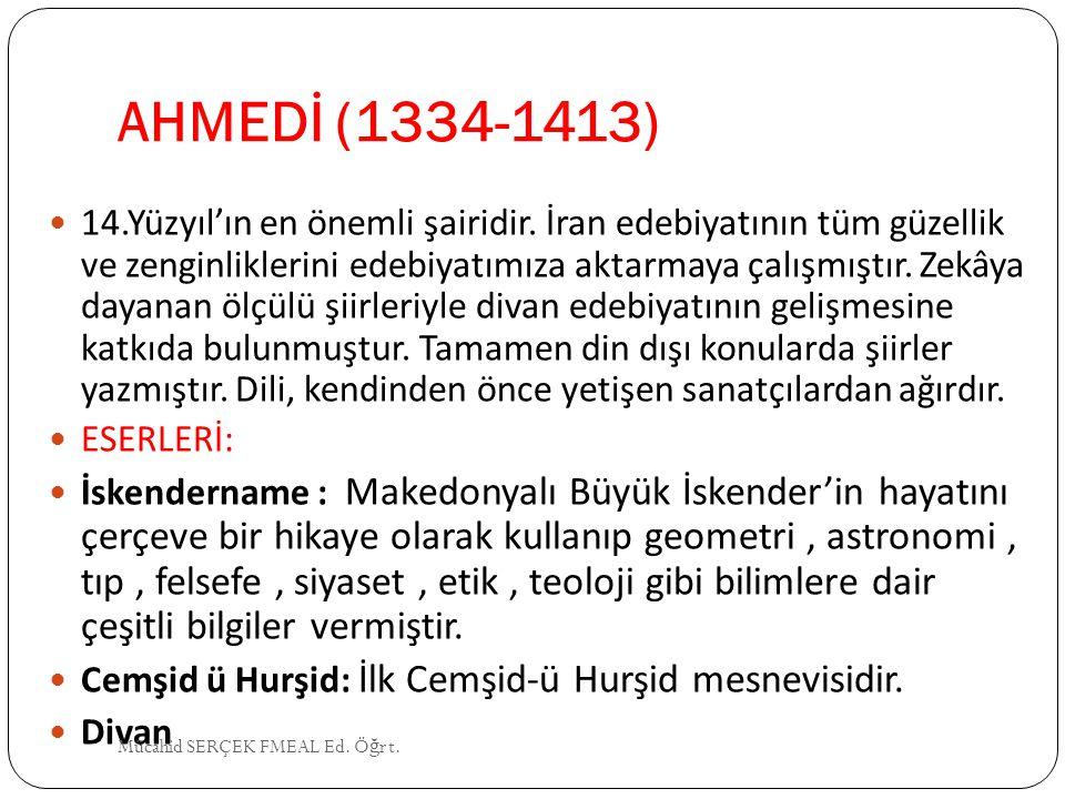 AHMEDİ (1334-1413)