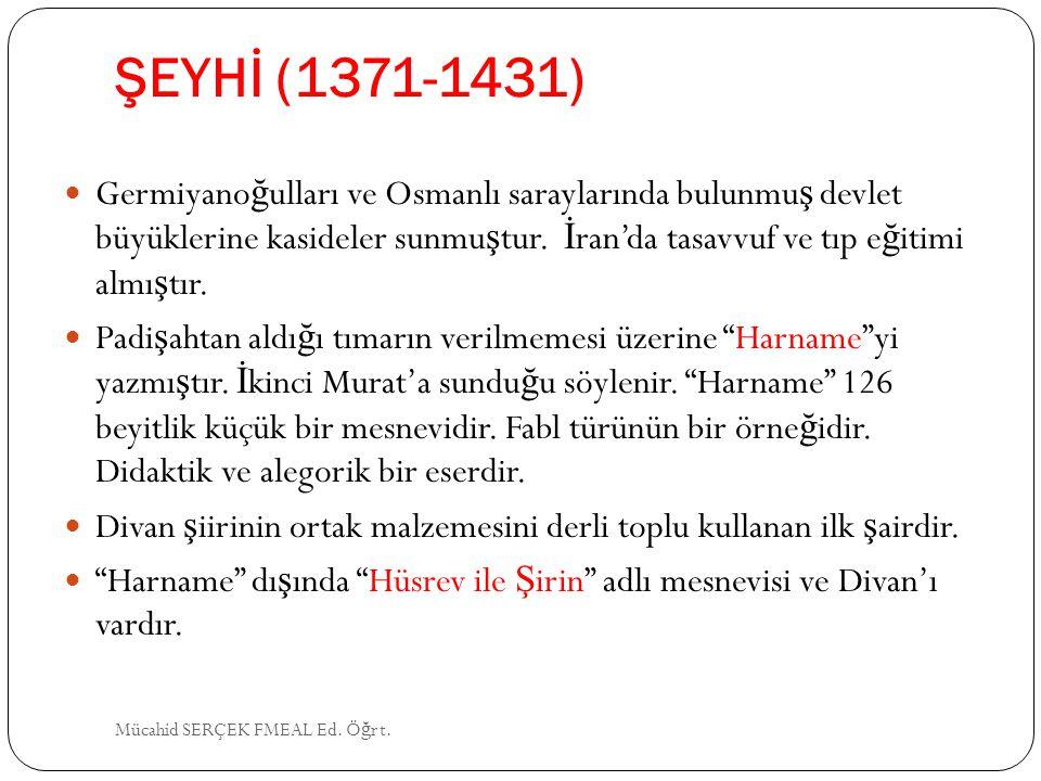 ŞEYHİ (1371-1431)