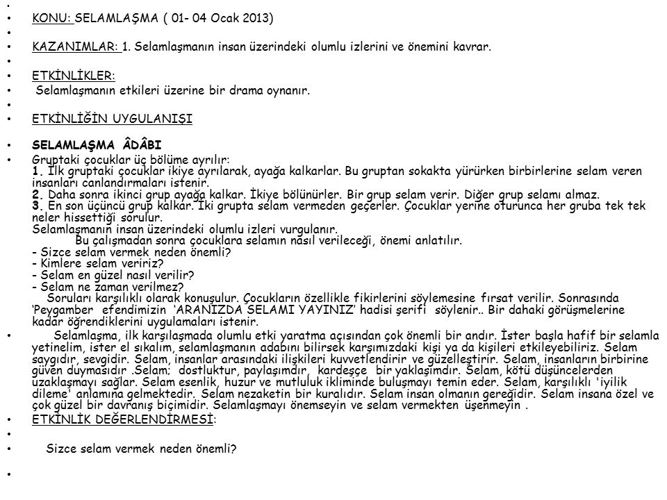KONU: SELAMLAŞMA ( 01- 04 Ocak 2013)