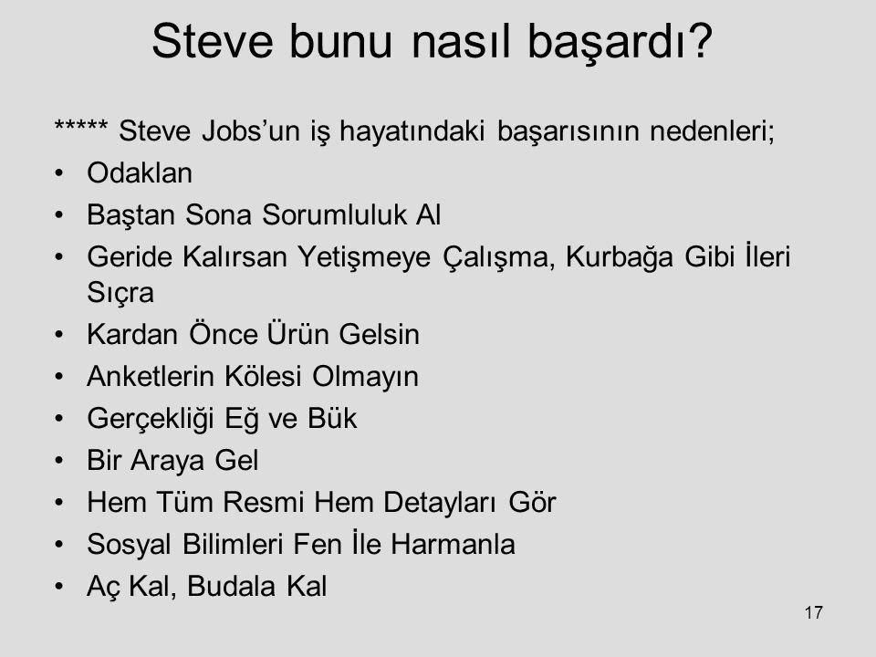 Steve bunu nasıl başardı