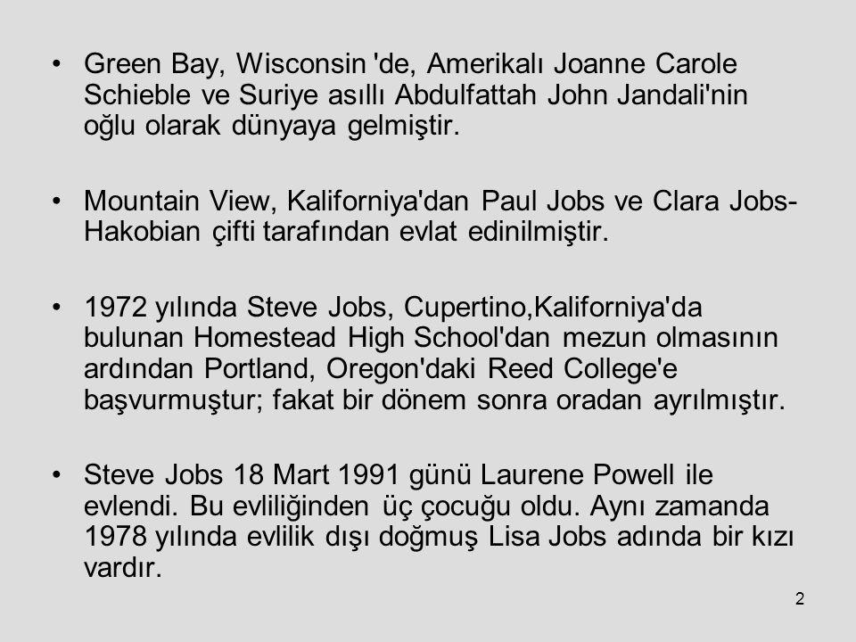 Green Bay, Wisconsin de, Amerikalı Joanne Carole Schieble ve Suriye asıllı Abdulfattah John Jandali nin oğlu olarak dünyaya gelmiştir.