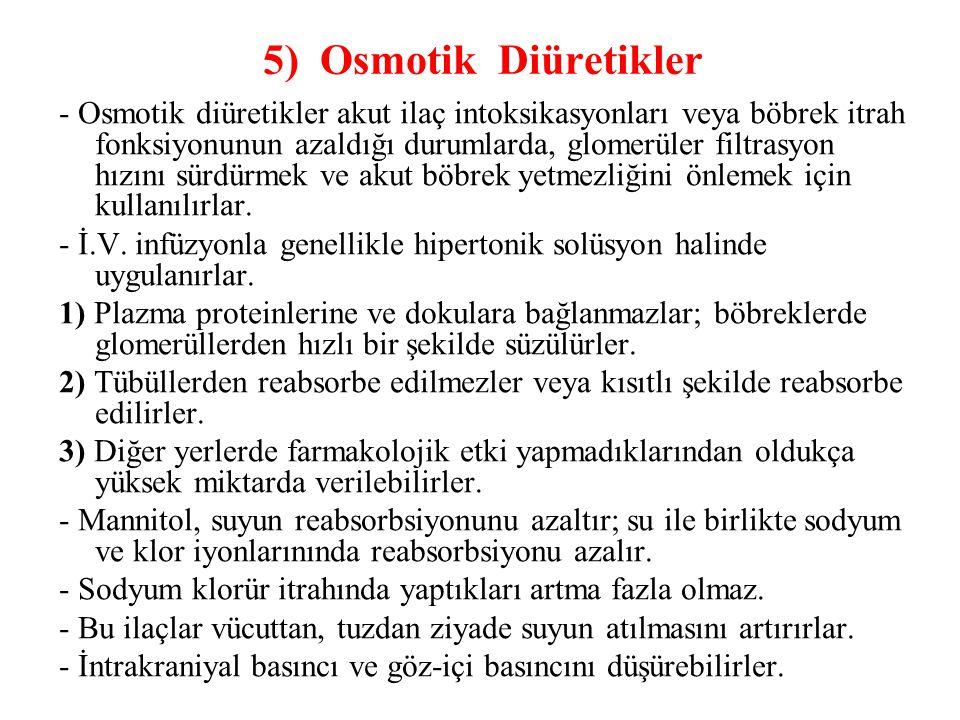 5) Osmotik Diüretikler