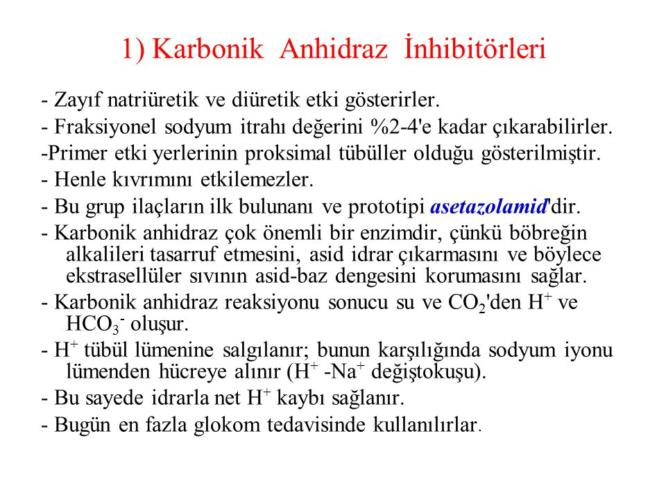 1) Karbonik Anhidraz İnhibitörleri