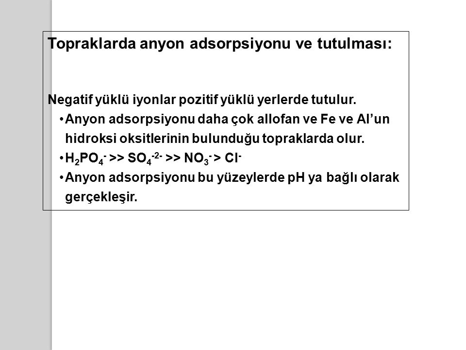 Topraklarda anyon adsorpsiyonu ve tutulması: