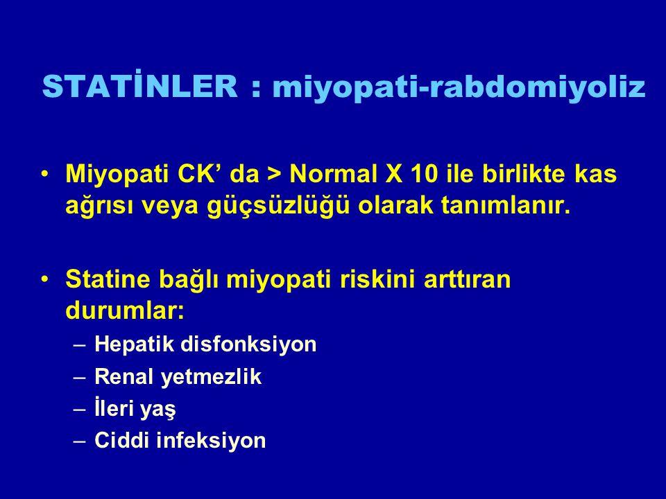 STATİNLER : miyopati-rabdomiyoliz