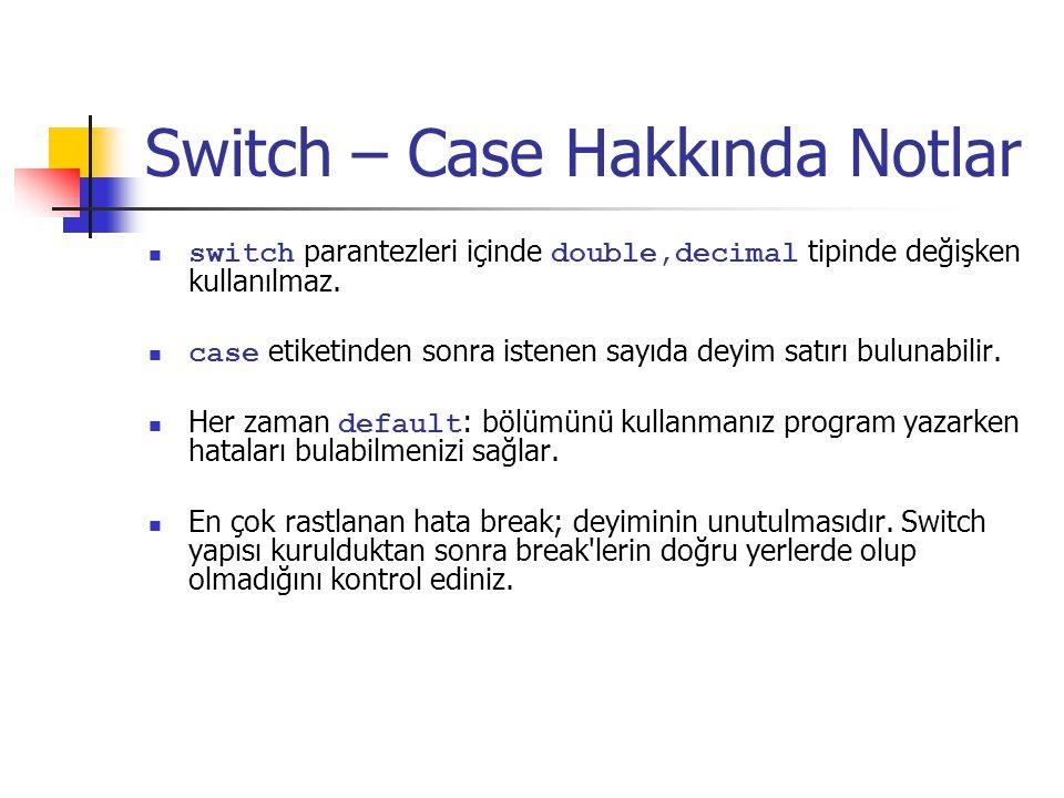 Switch – Case Hakkında Notlar
