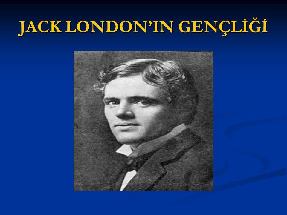 JACK LONDON'IN GENÇLİĞİ