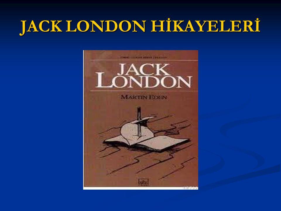 JACK LONDON HİKAYELERİ