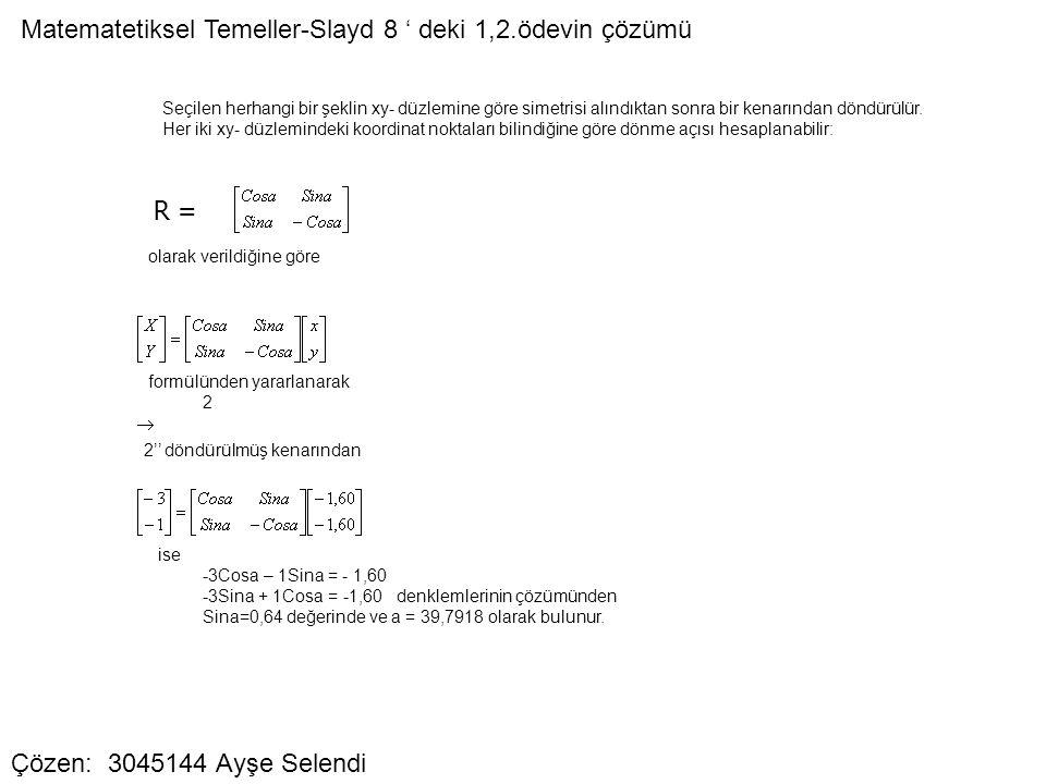 Matematetiksel Temeller-Slayd 8 ' deki 1,2.ödevin çözümü