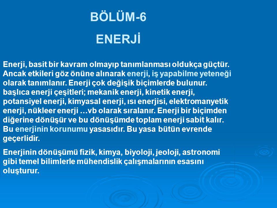 BÖLÜM-6 ENERJİ.