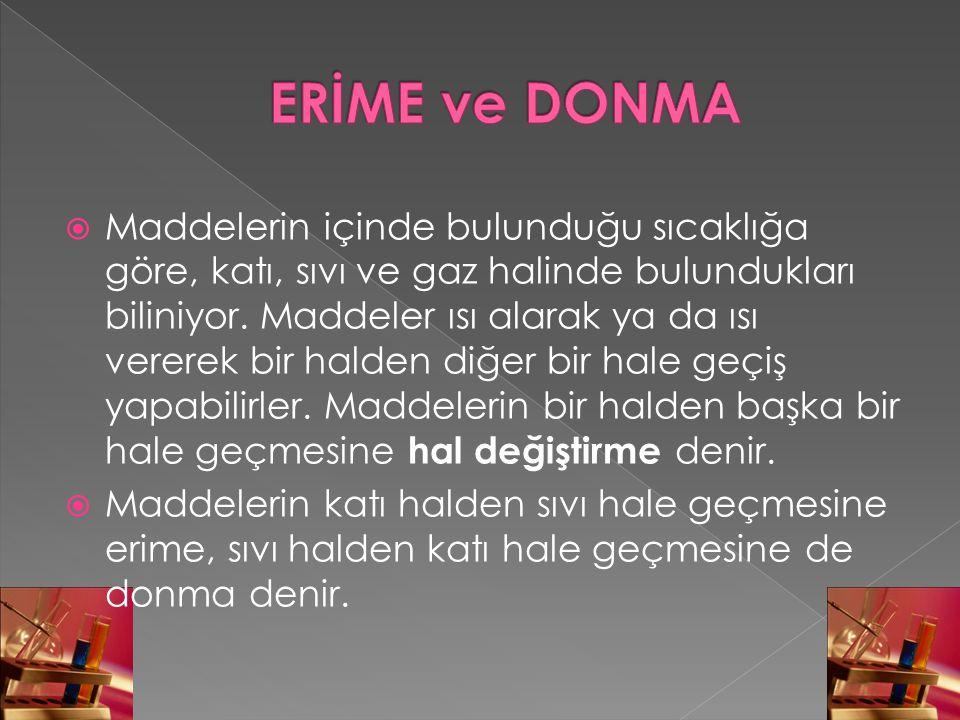 ERİME ve DONMA