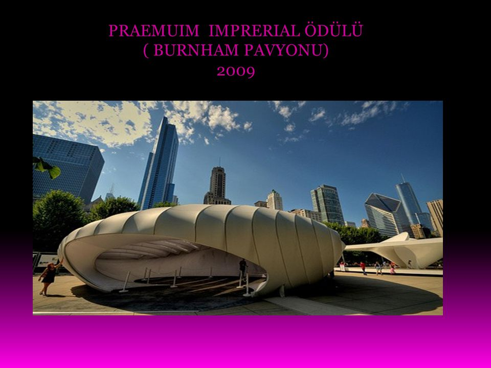PRAEMUIM IMPRERIAL ÖDÜLÜ ( BURNHAM PAVYONU)