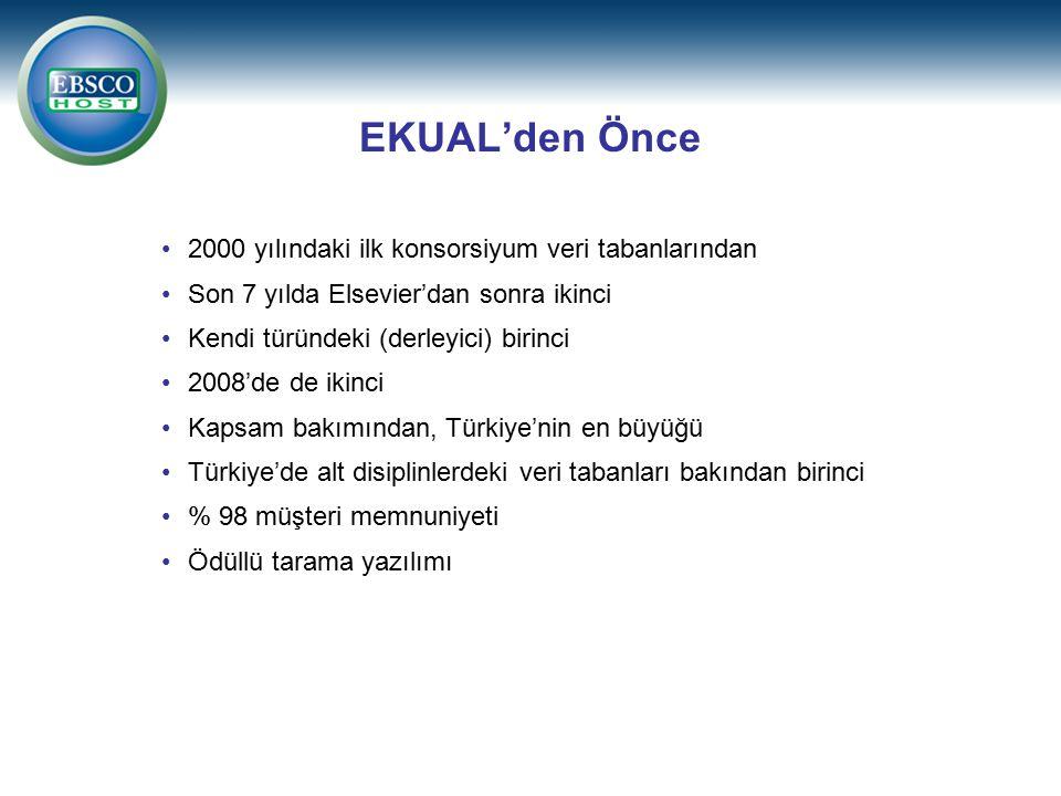 EKUAL'den Önce 2000 yılındaki ilk konsorsiyum veri tabanlarından