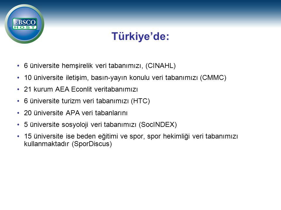Türkiye'de: 6 üniversite hemşirelik veri tabanımızı, (CINAHL)