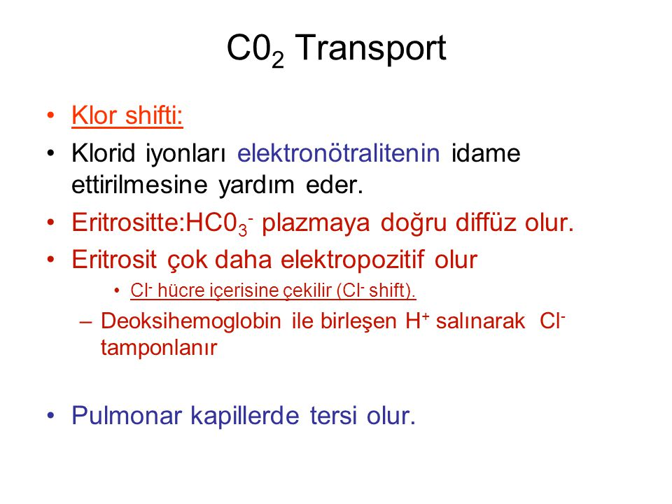 C02 Transport Klor shifti: