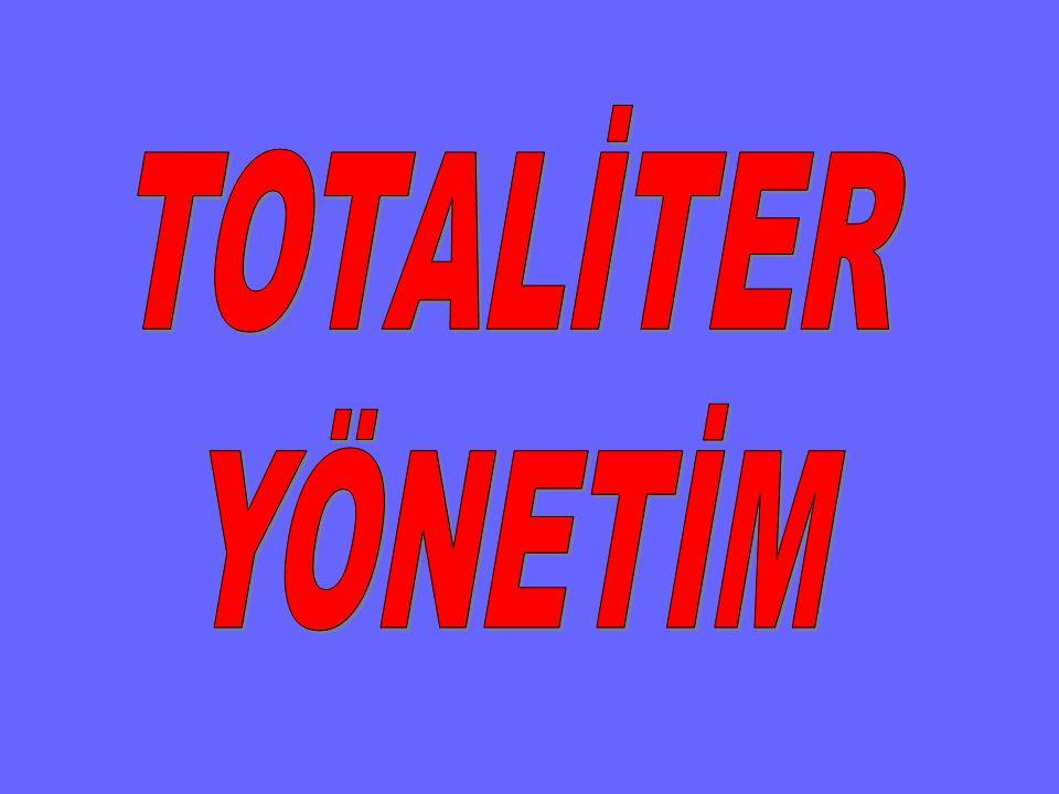 TOTALİTER YÖNETİM