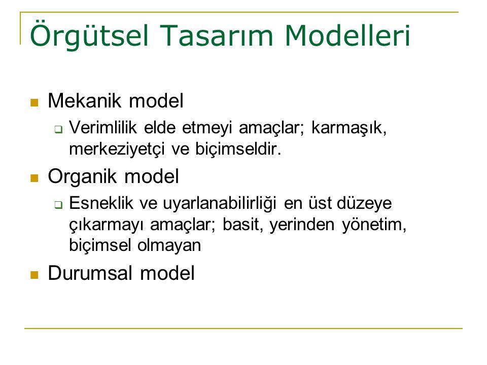 Örgütsel Tasarım Modelleri