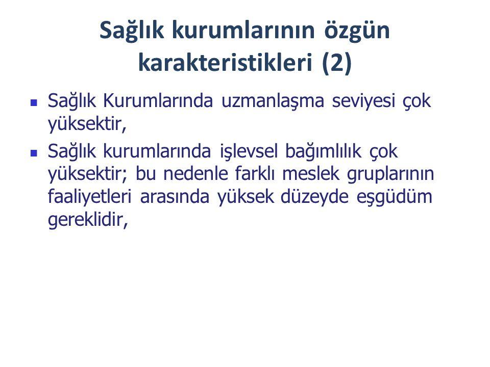 Sağlık kurumlarının özgün karakteristikleri (2)